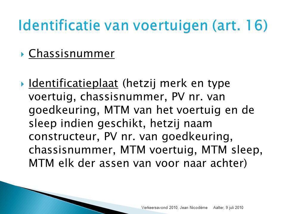 Identificatie van voertuigen (art. 16)