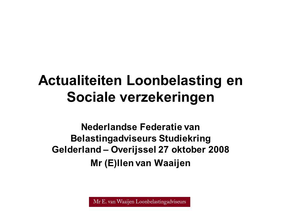 Actualiteiten Loonbelasting en Sociale verzekeringen