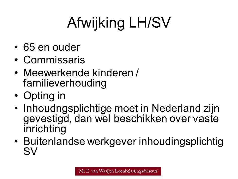 Afwijking LH/SV 65 en ouder Commissaris