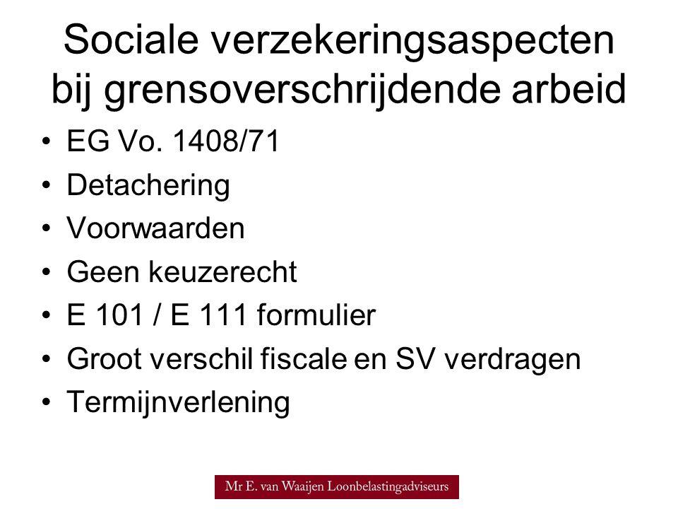 Sociale verzekeringsaspecten bij grensoverschrijdende arbeid