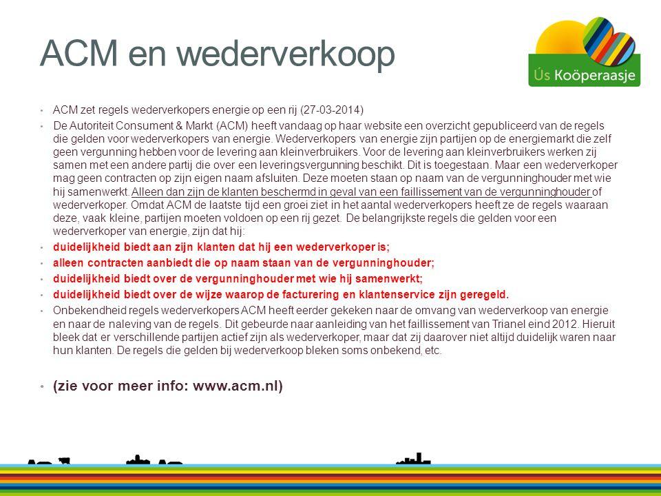 ACM en wederverkoop (zie voor meer info: www.acm.nl)