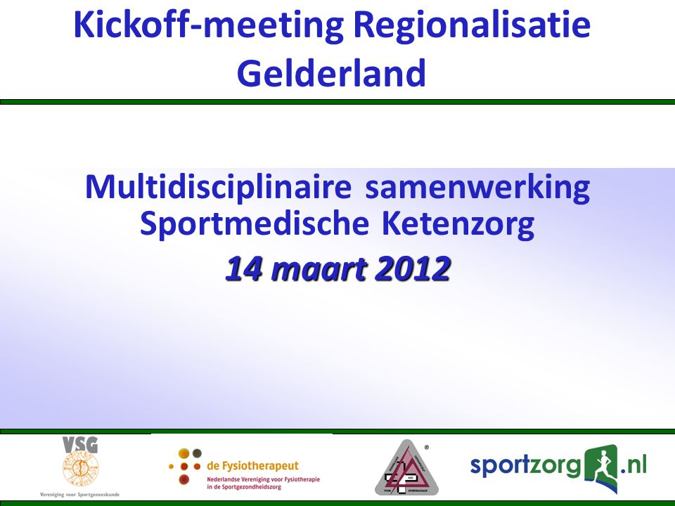 Kickoff-meeting Regionalisatie Gelderland