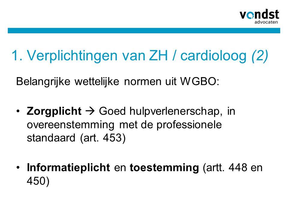 1. Verplichtingen van ZH / cardioloog (2)