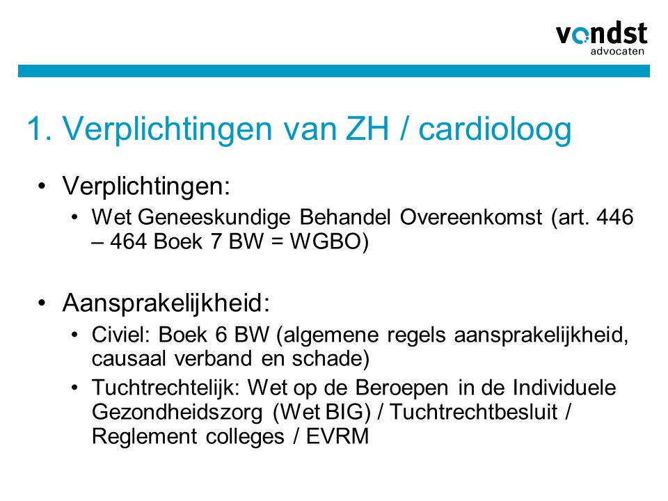 1. Verplichtingen van ZH / cardioloog