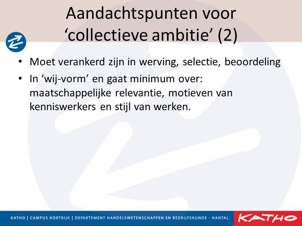 Aandachtspunten voor 'collectieve ambitie' (2)