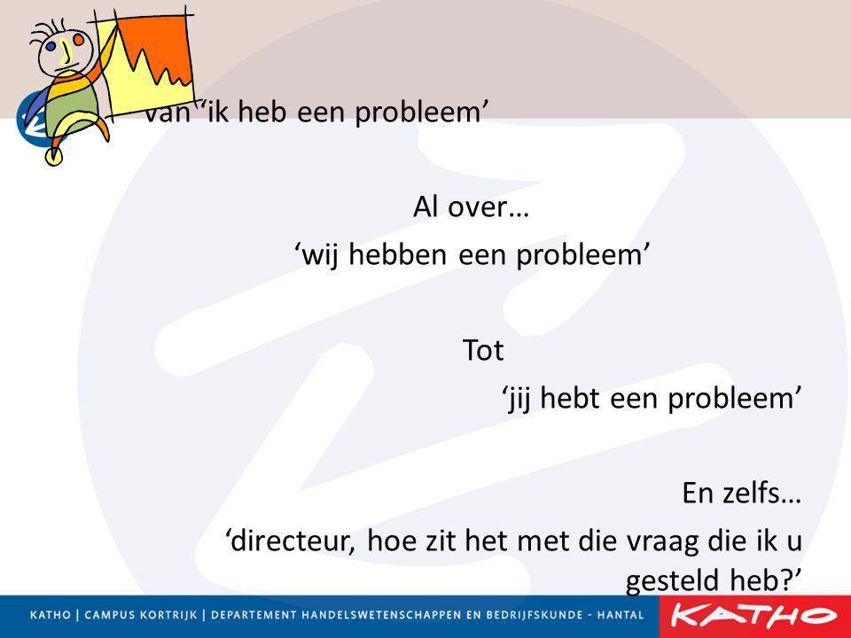 'wij hebben een probleem'