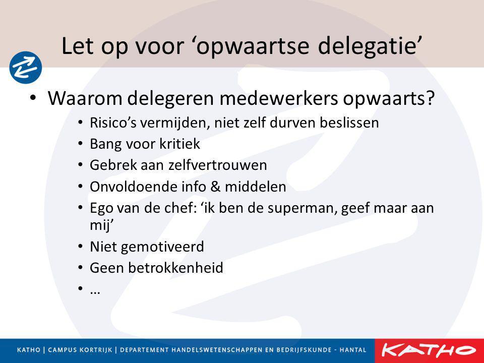 Let op voor 'opwaartse delegatie'