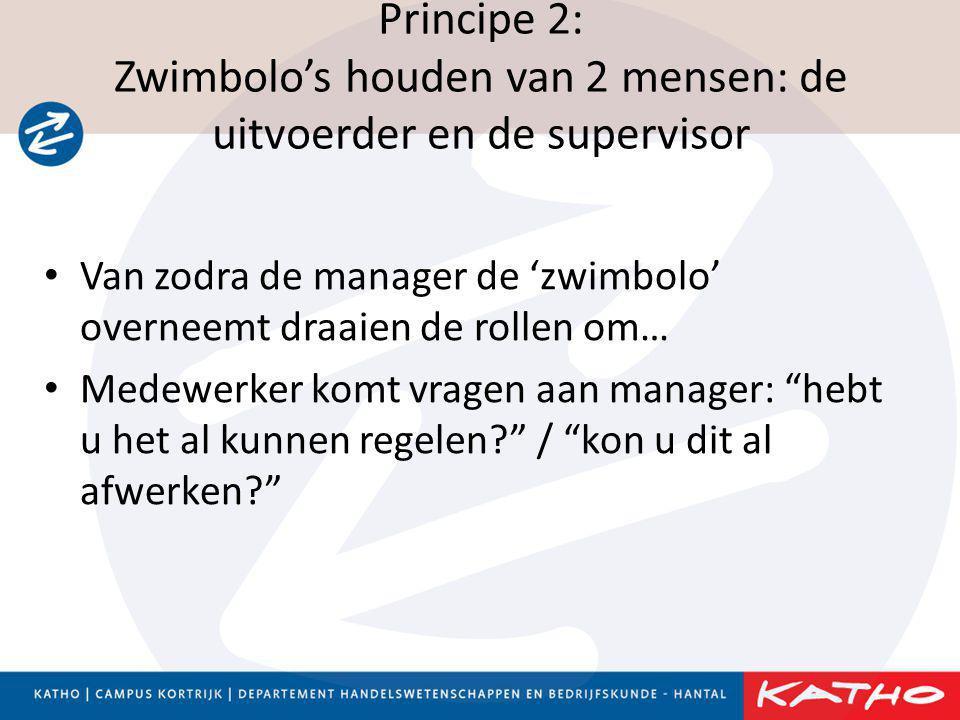 Principe 2: Zwimbolo's houden van 2 mensen: de uitvoerder en de supervisor