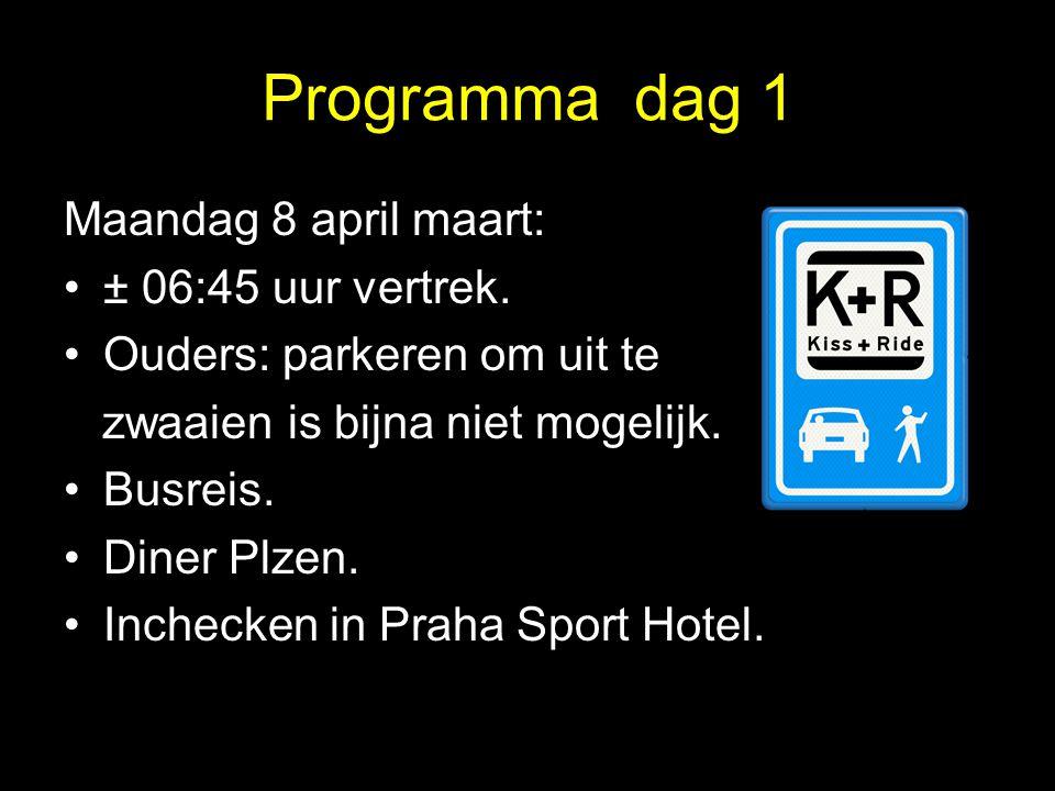 Programma dag 1 Maandag 8 april maart: ± 06:45 uur vertrek.