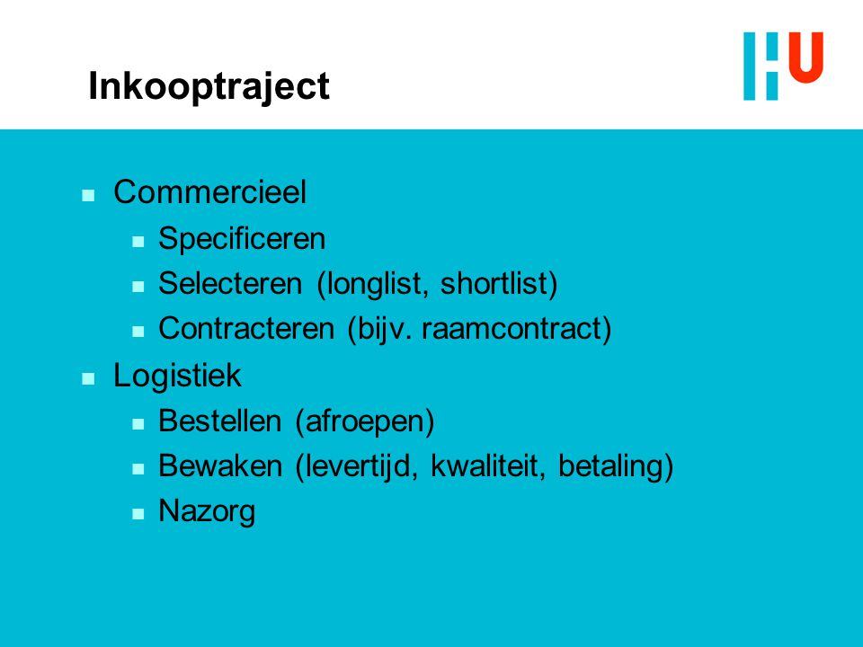 Inkooptraject Commercieel Logistiek Specificeren
