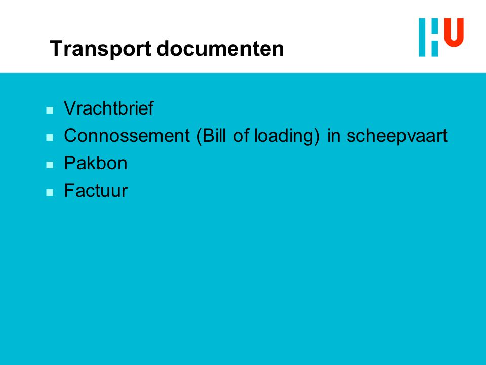 Transport documenten Vrachtbrief