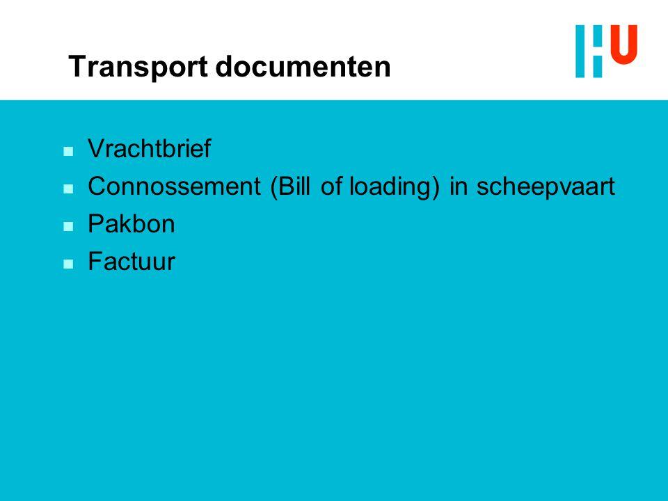 Transport documenten Vrachtbrief