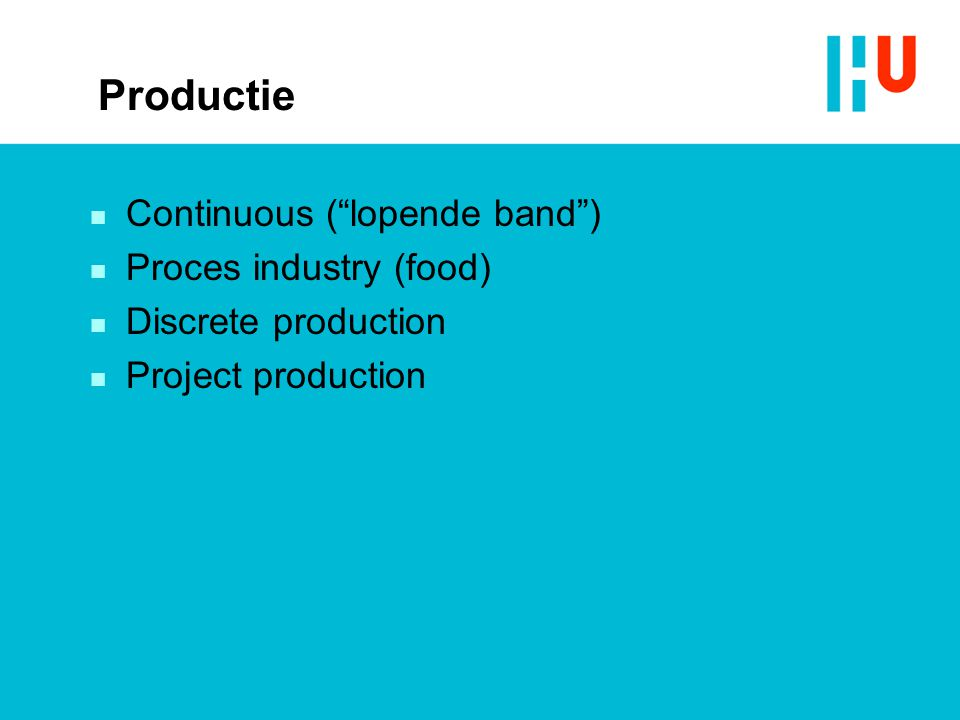 Productie Continuous ( lopende band ) Proces industry (food)