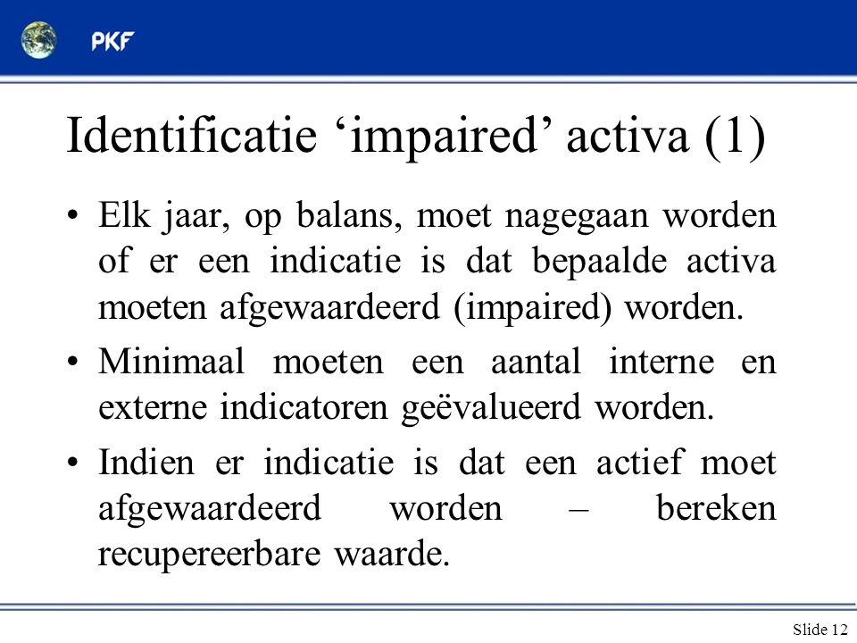 Identificatie 'impaired' activa (1)