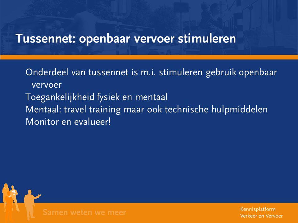 Tussennet: openbaar vervoer stimuleren