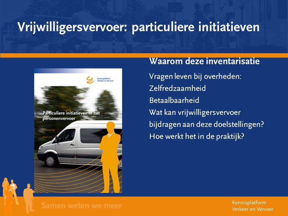 Vrijwilligersvervoer: particuliere initiatieven