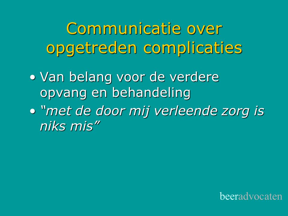 Communicatie over opgetreden complicaties