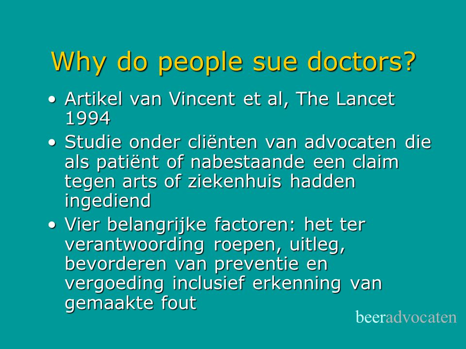 Why do people sue doctors