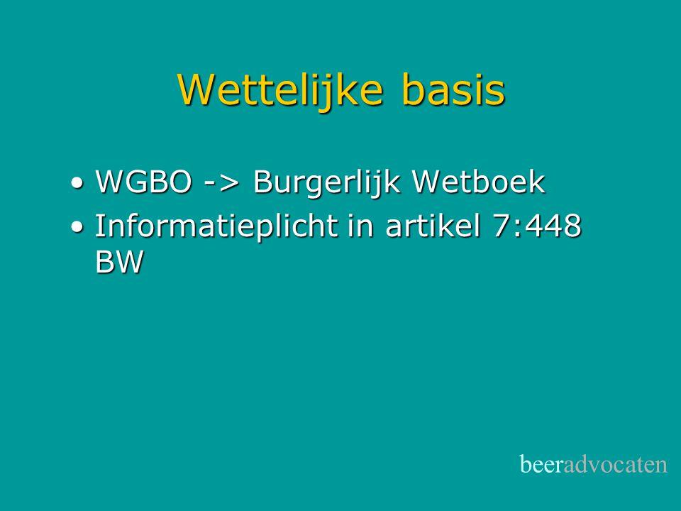 Wettelijke basis WGBO -> Burgerlijk Wetboek