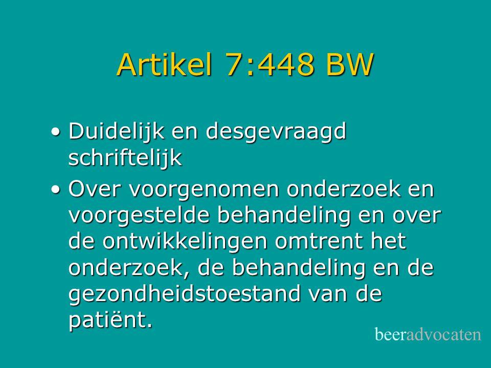 Artikel 7:448 BW Duidelijk en desgevraagd schriftelijk