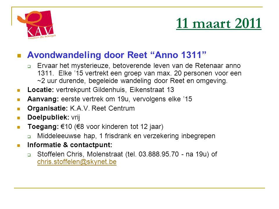 11 maart 2011 Avondwandeling door Reet Anno 1311