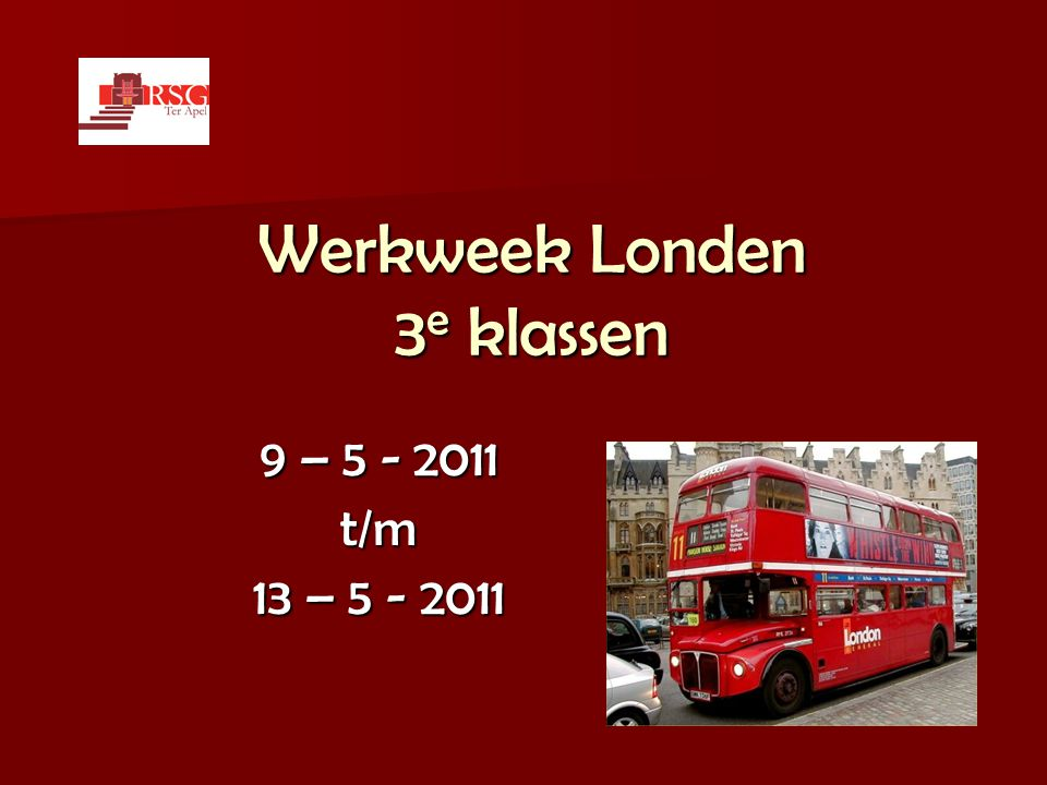 Werkweek Londen 3e klassen