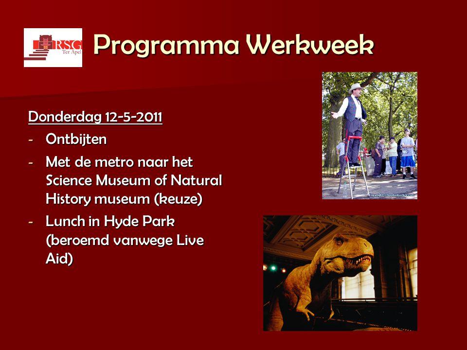 Programma Werkweek Donderdag 12-5-2011 Ontbijten