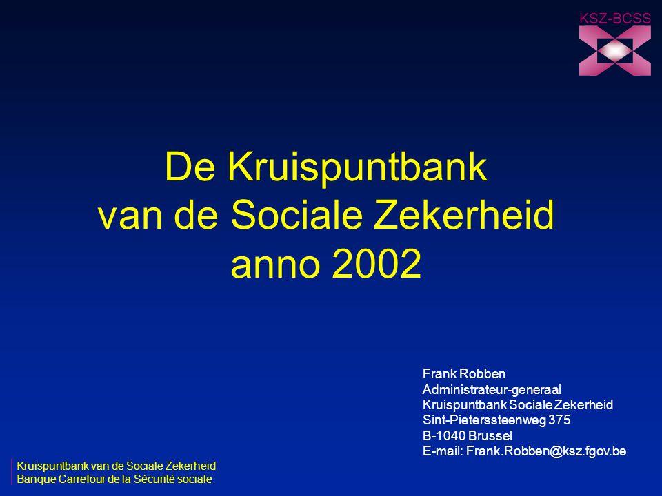 De Kruispuntbank van de Sociale Zekerheid anno 2002