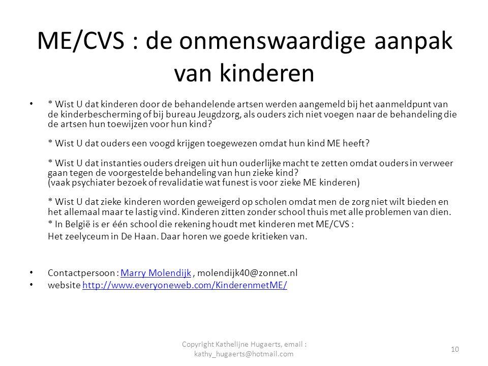 ME/CVS : de onmenswaardige aanpak van kinderen