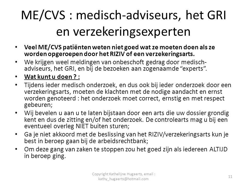 ME/CVS : medisch-adviseurs, het GRI en verzekeringsexperten