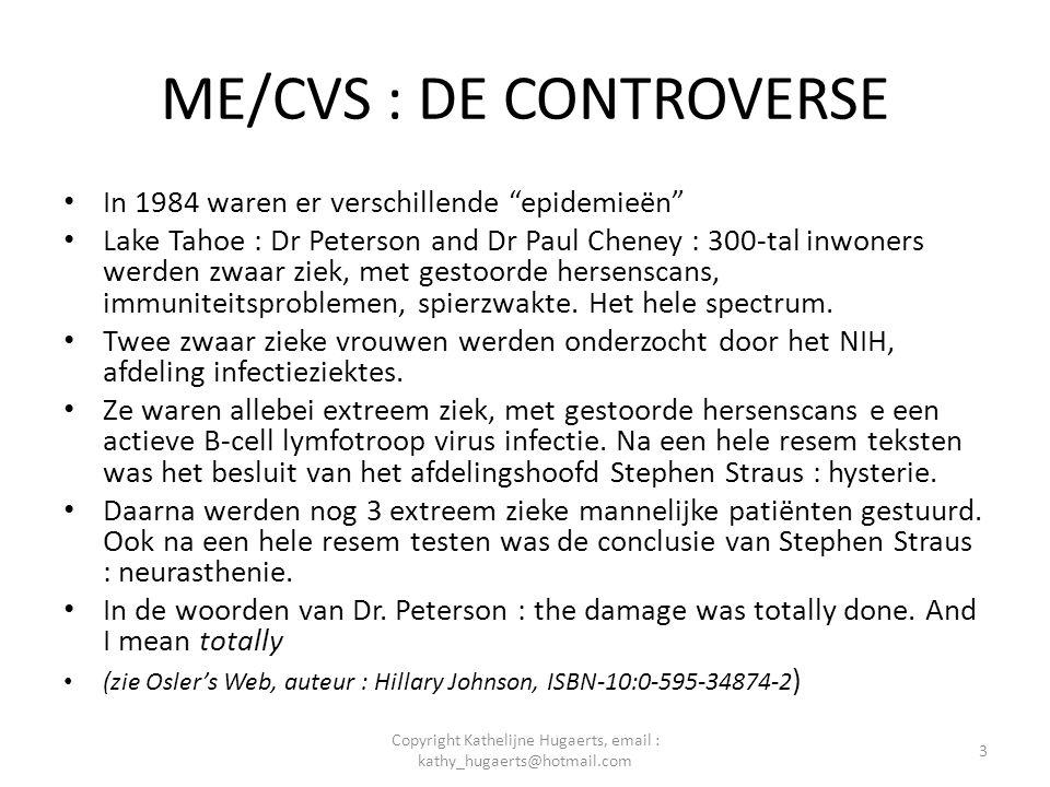 ME/CVS : DE CONTROVERSE