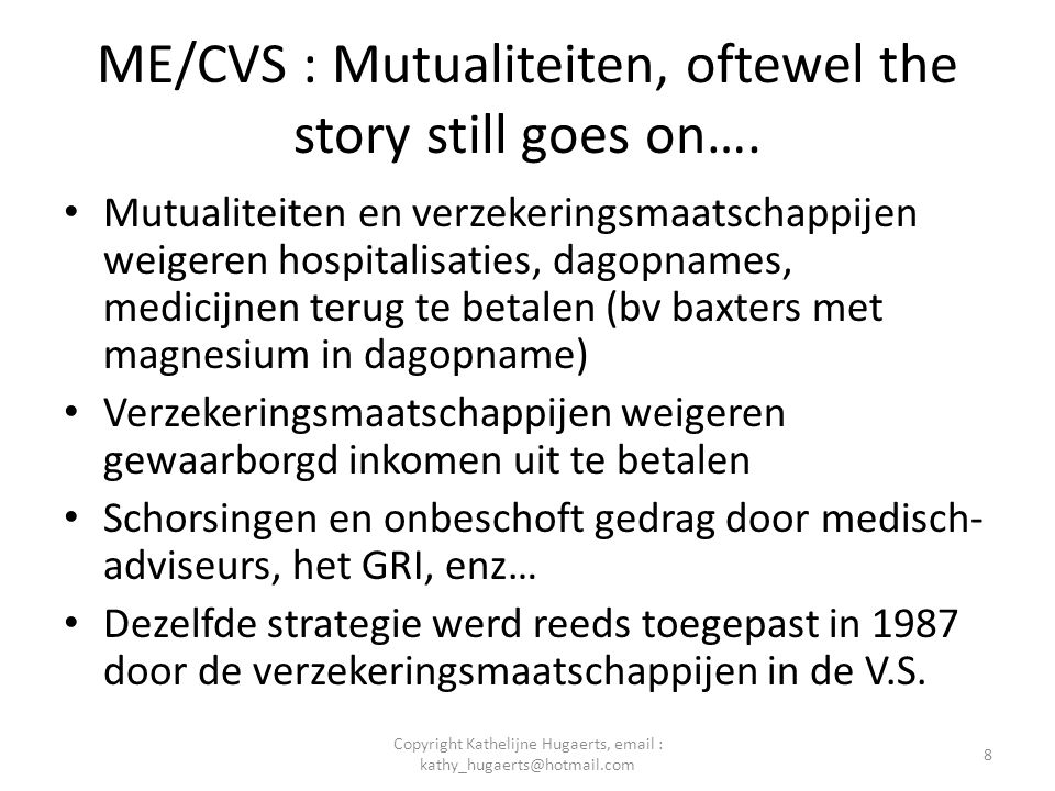 ME/CVS : Mutualiteiten, oftewel the story still goes on….