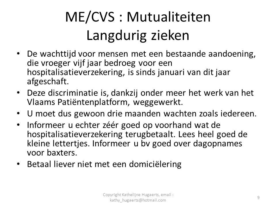 ME/CVS : Mutualiteiten Langdurig zieken