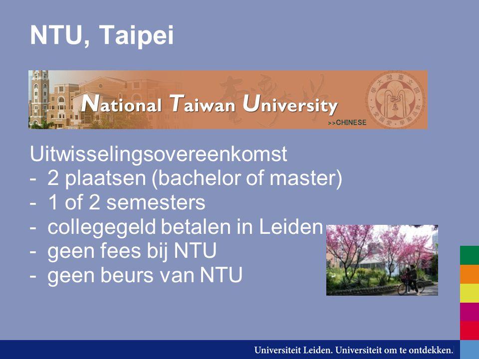 NTU, Taipei Uitwisselingsovereenkomst 2 plaatsen (bachelor of master)