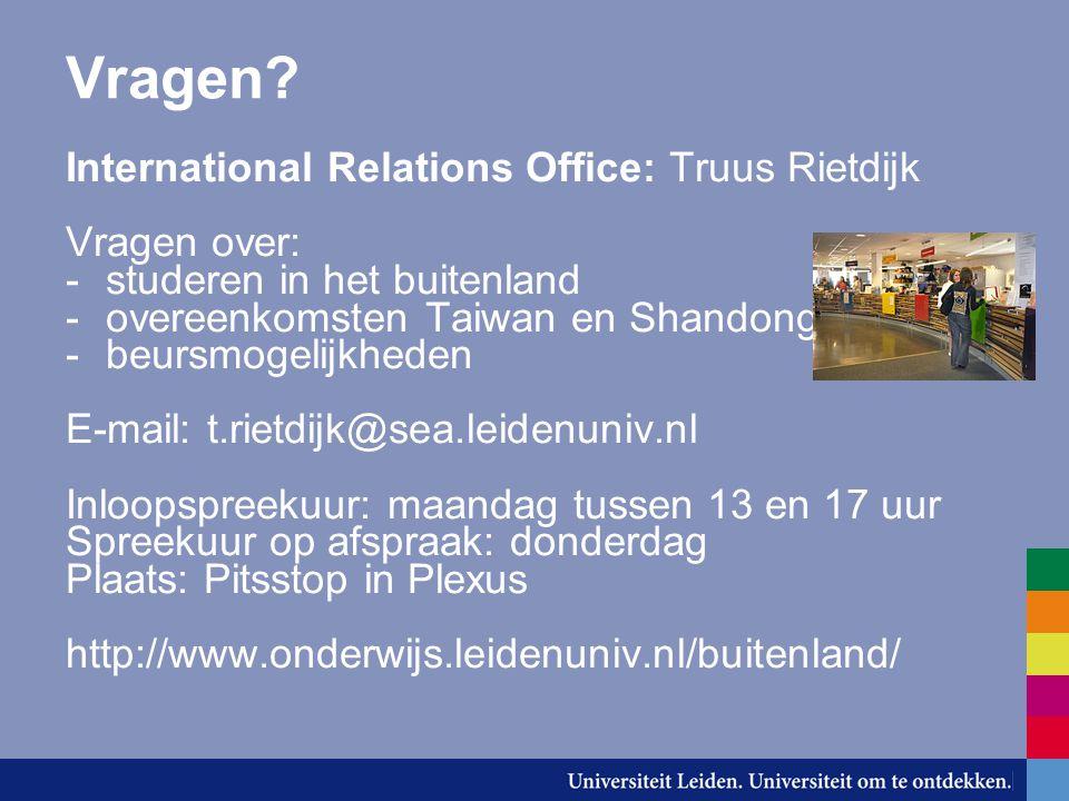 Vragen International Relations Office: Truus Rietdijk Vragen over: