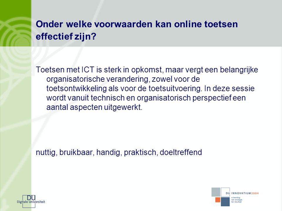 Onder welke voorwaarden kan online toetsen effectief zijn