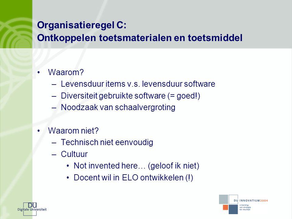 Organisatieregel C: Ontkoppelen toetsmaterialen en toetsmiddel