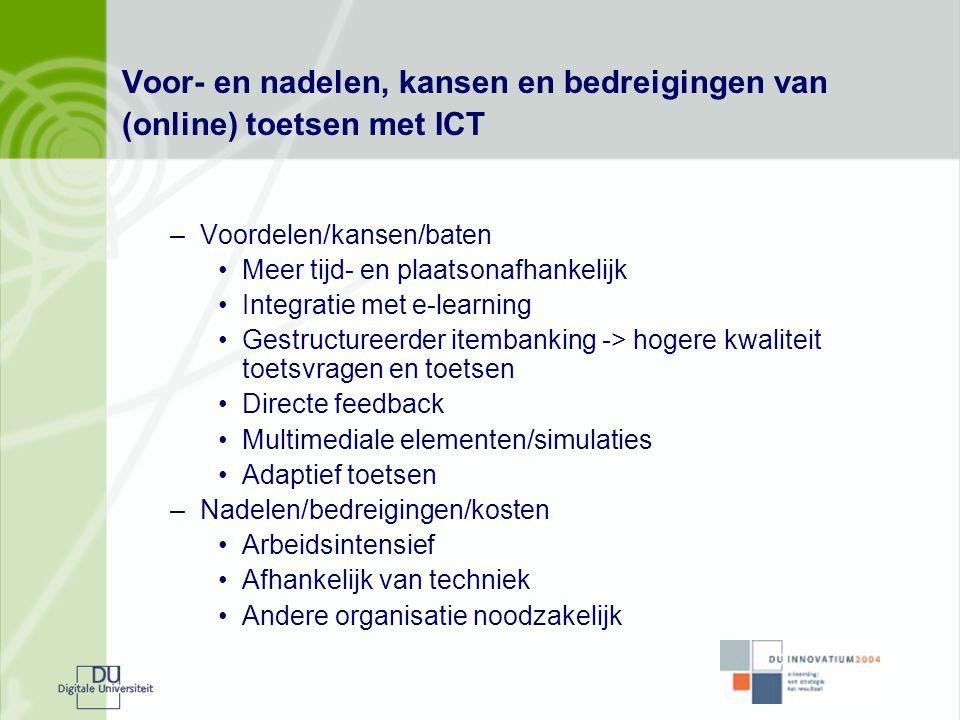 Voor- en nadelen, kansen en bedreigingen van (online) toetsen met ICT
