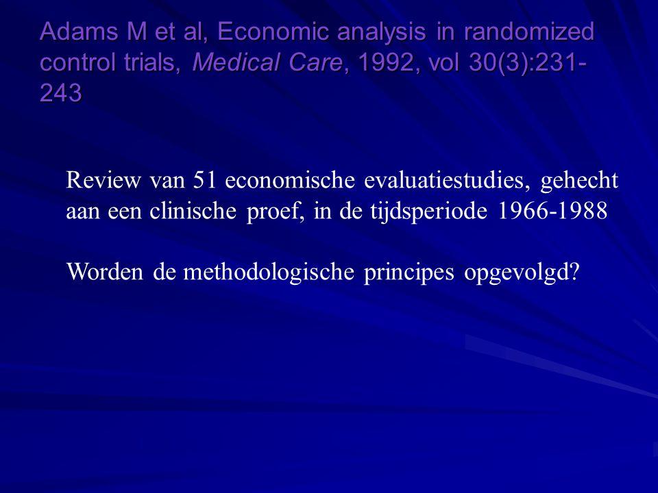 Adams M et al, Economic analysis in randomized control trials, Medical Care, 1992, vol 30(3):231-243