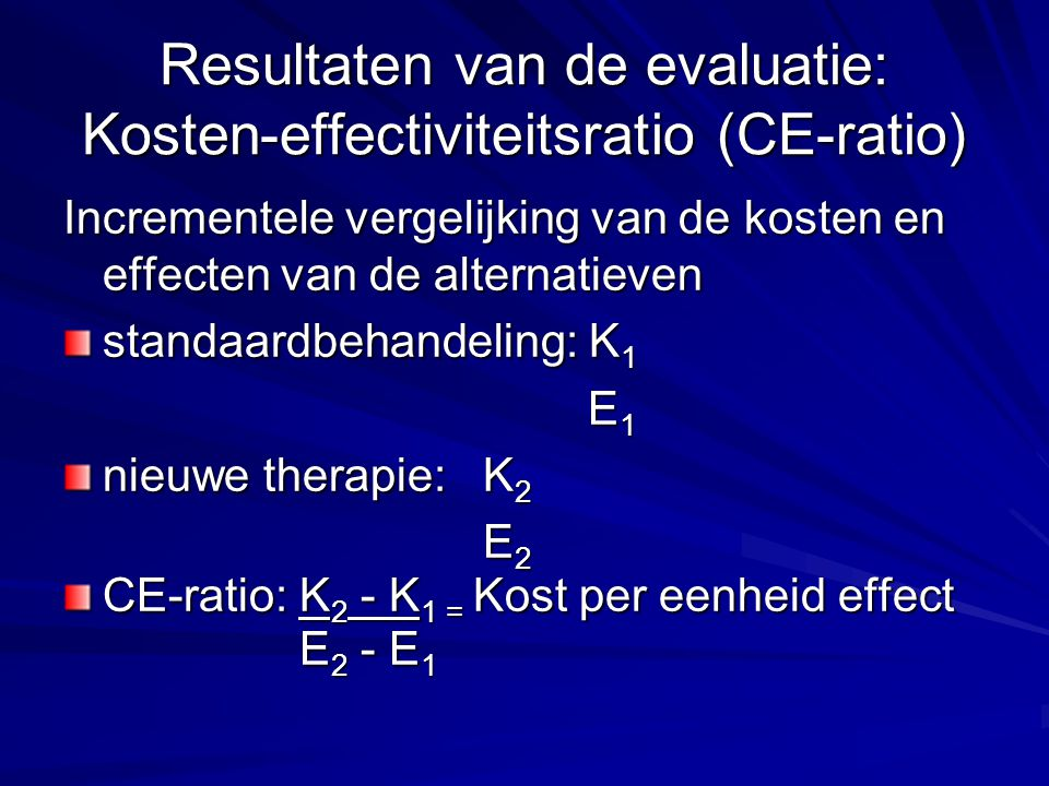 Resultaten van de evaluatie: Kosten-effectiviteitsratio (CE-ratio)