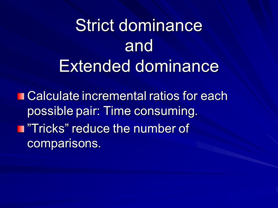 Strict dominance and Extended dominance