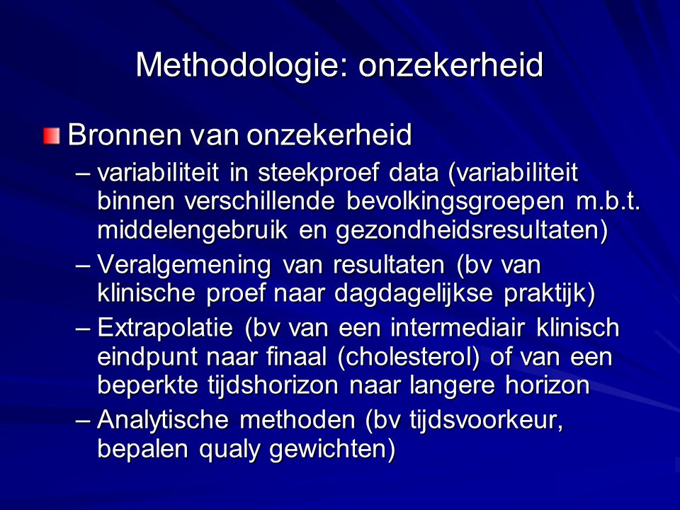 Methodologie: onzekerheid