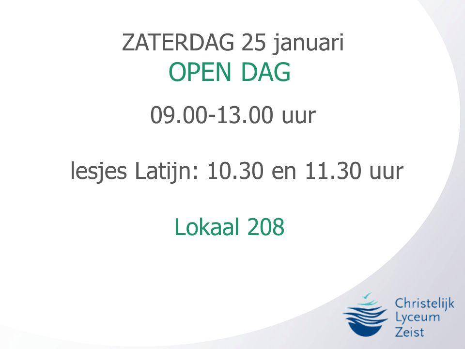 OPEN DAG ZATERDAG 25 januari 09.00-13.00 uur