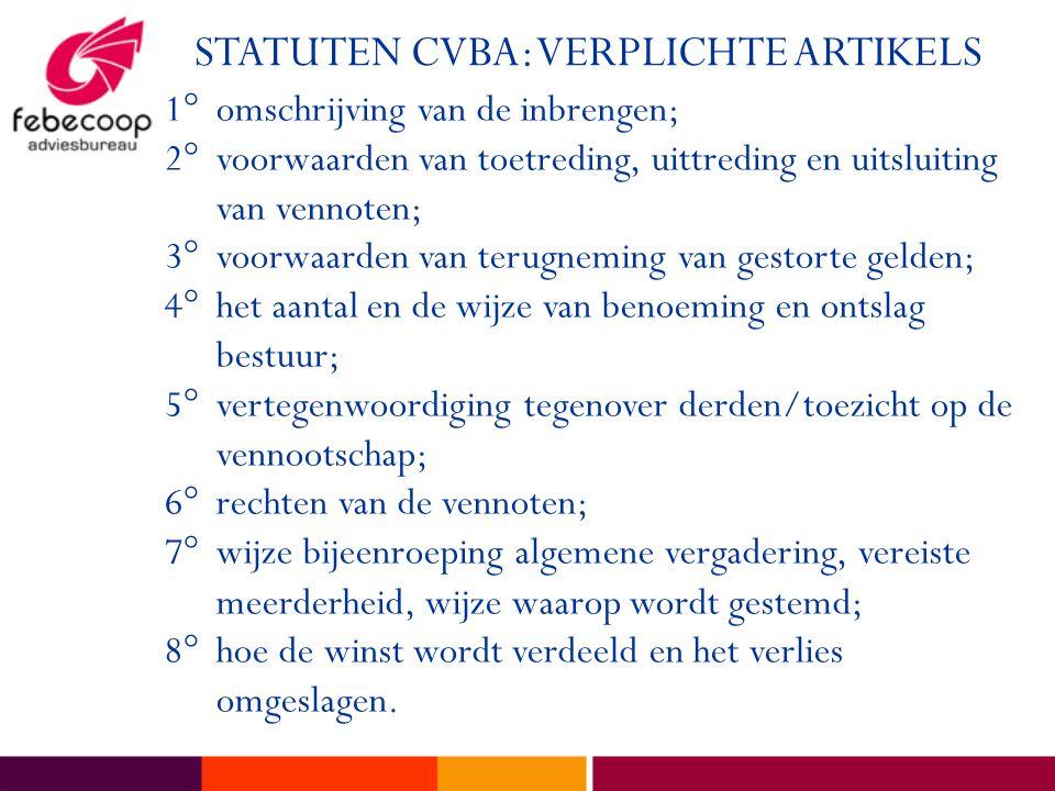 STATUTEN CVBA: VERPLICHTE ARTIKELS