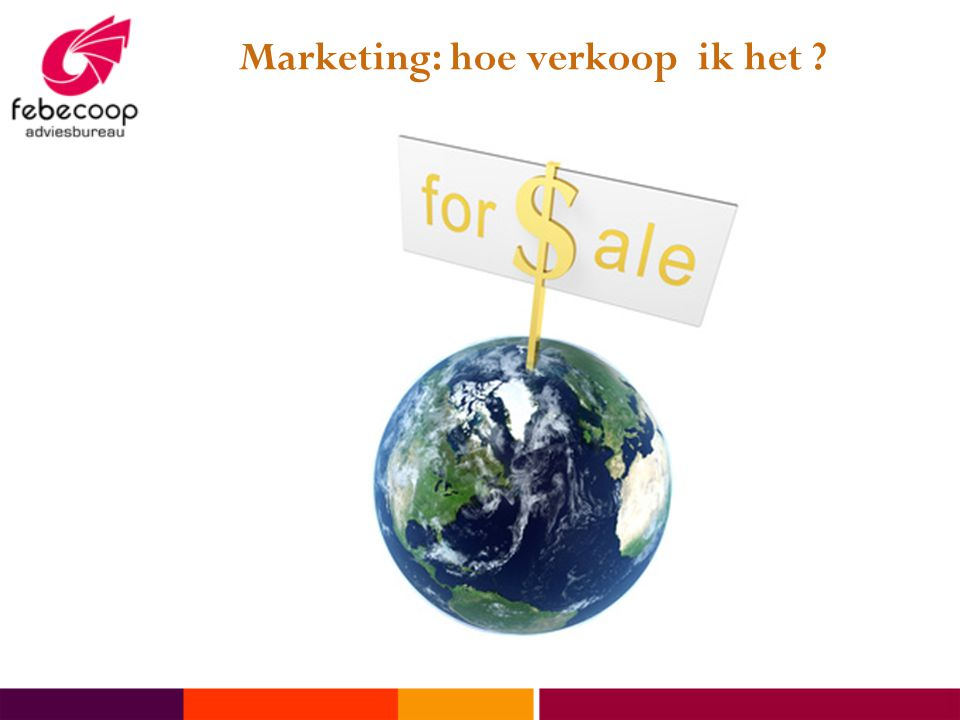 Marketing: hoe verkoop ik het