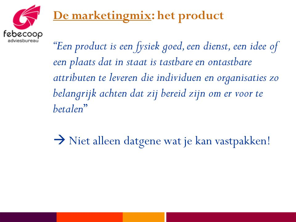 De marketingmix: het product
