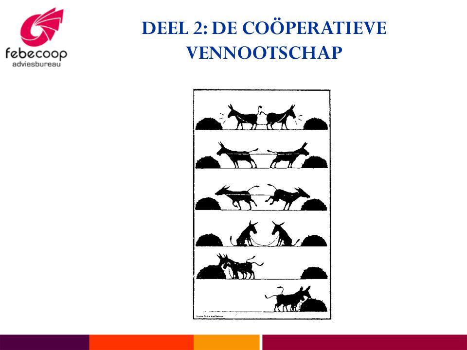 DEEL 2: DE COÖPERATIEVE VENNOOTSCHAP