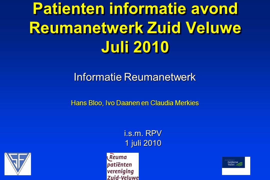 Patienten informatie avond Reumanetwerk Zuid Veluwe Juli 2010