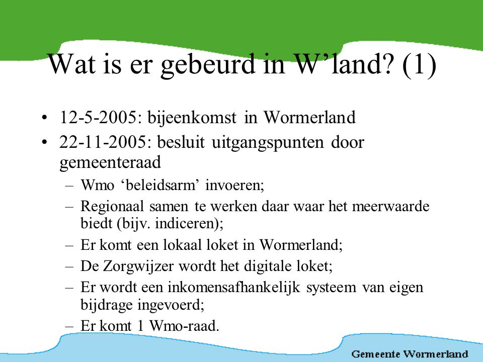 Wat is er gebeurd in W'land (1)