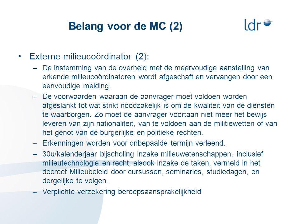 Belang voor de MC (2) Externe milieucoördinator (2):